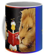 Reading Between The Lions... Coffee Mug