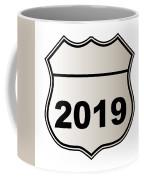 2019 Highway Sign Coffee Mug
