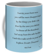 27- Twenty Years From Now Coffee Mug