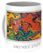 Unstable Stuff Coffee Mug