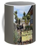 300 Miles Desert Ahead Coffee Mug