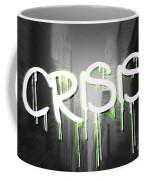 Crisis As Graffiti On A Wall  Coffee Mug