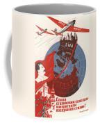 Stalin Soviet Propaganda Poster Coffee Mug