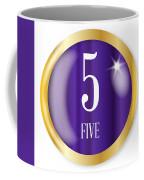 5 For Five Coffee Mug