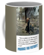 Produce For Victory Coffee Mug