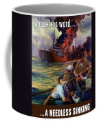 A Careless Word A Needless Sinking Coffee Mug