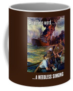 A Careless Word A Needless Sinking Coffee Mug