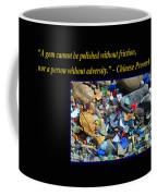 A Gem Cannot Be Polished Without Adversity Coffee Mug
