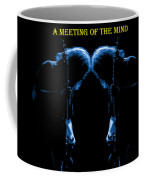 A Meeting Of The Blue Mind Coffee Mug