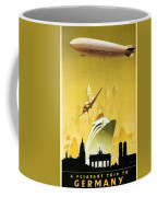 A Pleasant Trip To Germany - Airship, Aircraft, Ship - Retro Travel Poster - Vintage Poster Coffee Mug