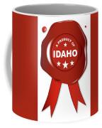 A Product Of Idaho Coffee Mug