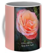 A Rose Is Still A Rose Coffee Mug