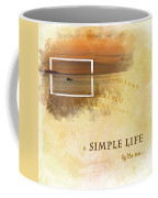 A Simple Life Coffee Mug
