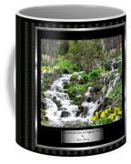 A Splendid Day On Logging Creek Coffee Mug