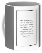 A Whole Army, Though They... Coffee Mug