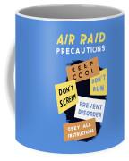 Air Raid Precautions - Ww2 Coffee Mug