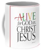 Alive In Christ Coffee Mug