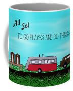 All Set To Go Coffee Mug