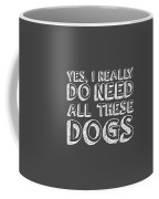 All These Dogs Coffee Mug by Nancy Ingersoll