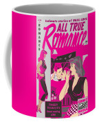 All True Romances 5 Pinks Coffee Mug