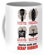 America Needs Your Scrap Rubber Coffee Mug
