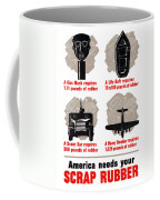 America Needs Your Scrap Rubber Coffee Mug by War Is Hell Store