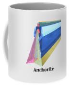 Anchorite -text Coffee Mug