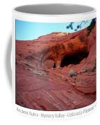 Ancient Ruins Mystery Valley Colorado Plateau Arizona 01 Text Coffee Mug