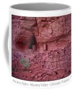 Ancient Ruins Mystery Valley Colorado Plateau Arizona 02 Text Coffee Mug