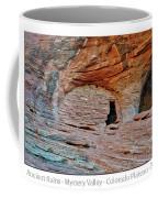 Ancient Ruins Mystery Valley Colorado Plateau Arizona 05 Text Coffee Mug