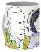 And You Will See Coffee Mug