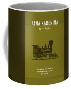 Anna Karenina By Leo Tolstoy Greatest Books Ever Series 024 Coffee Mug
