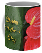 Antherium Mothers Day Card Coffee Mug by Denise Bird