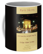 Arc De Triomphe By Bus Tour Cover Art Coffee Mug