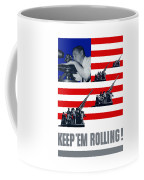 Artillery -- Keep 'em Rolling Coffee Mug