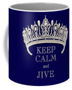 Keep Calm And Jive Deep Blue Diamond Tiara Coffee Mug