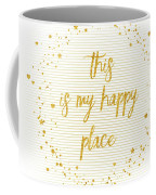 Text Art This Is My Happy Place - Hearts, Stars And Splashes Coffee Mug