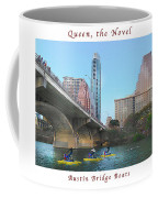 Image Included In Queen The Novel - Austin Bridge Boats Enhanced Poster Coffee Mug