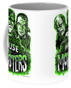 House Of Monsters Frankenstein Dracula Phantom Horror Movie Art Coffee Mug