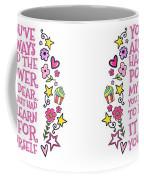 You Have Always Had The Power Coffee Mug