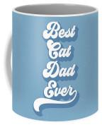 Best Cad Dad Ever Blue- Art By Linda Woods Coffee Mug