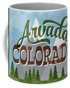 Arvada Colorado Snowy Mountains	 Coffee Mug