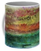 Askhole 6 Coffee Mug