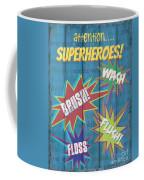 Attention Superheroes Coffee Mug