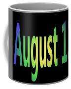 August 13 Coffee Mug