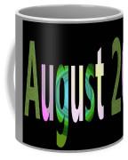 August 20 Coffee Mug