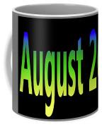 August 26 Coffee Mug