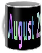 August 29 Coffee Mug