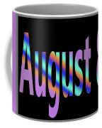 August 8 Coffee Mug