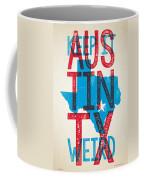 Austin Poster - Texas - Keep Austin Weird Coffee Mug by Jim Zahniser